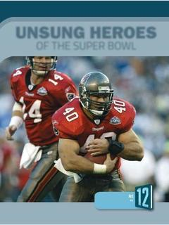 Unsung Heroes of the Super Bowl
