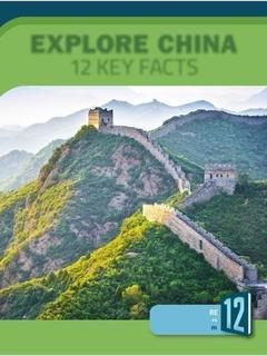 Explore China: 12 Key Facts