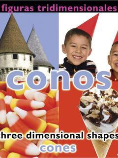 Figuras tridimensionales: conos/Three Dimensional Shapes: Cones