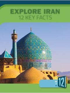 Explore Iran: 12 Key Facts