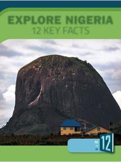 Explore Nigeria: 12 Key Facts