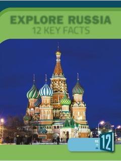 Explore Russia: 12 Key Facts
