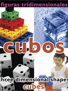 Figuras tridimensionales: cubos/Three Dimensional Shapes: Cubes