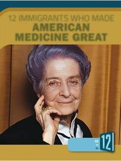 12 Immigrants Who Made American Medicine Great