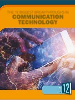 The 12 Biggest Breakthroughs in Communication Technology