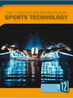 The 12 Biggest Breakthroughs in Sports Technology