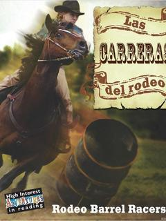 Las Carreras del Rodeo/Rodeo Barrel Racers
