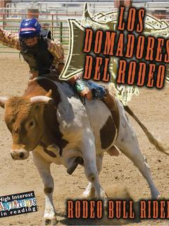 Los domadores del rodeo/Rodeo Bull Riders