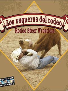 Los Vaqueros del Rodeo/Rodeo Steer Wrestlers
