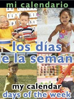 Mi Calendario: Los días de la semana/My Calender: Days of the Week