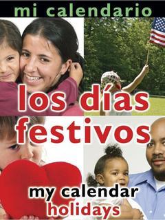 Mi Calendario: Los días festivos/My Calender: Holidays