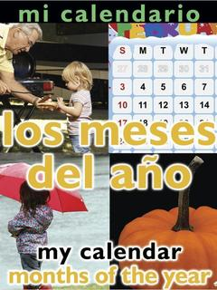 Mi Calendario: Los meses del año/My Calender: Months of the Year
