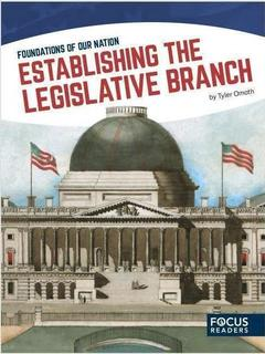 Establishing the Legislative Branch