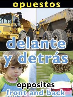 Opuestos: Delante y Detrás/Opposites: Front and Back
