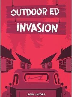 Outdoor Ed Invasion