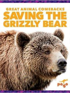 Saving the Grizzly Bear