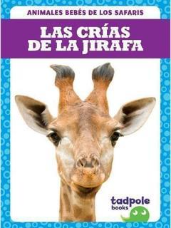 Las crías de la jirafa