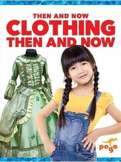 Clothing Then and Now