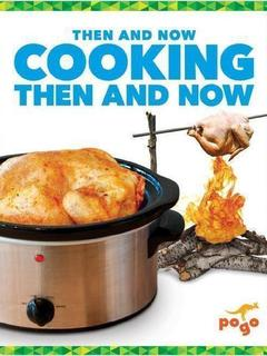 Cooking Then and Now