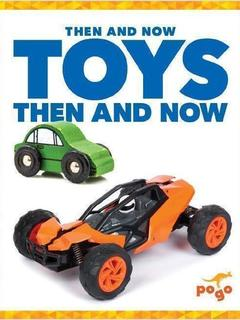 Toys Then and Now