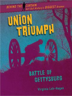 Union Triumph: Battle of Gettysburg