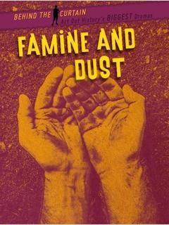 Famine and Dust: Dust Bowl