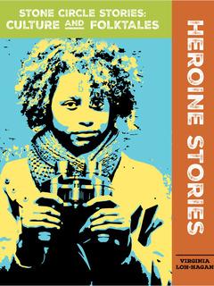 Heroine Stories