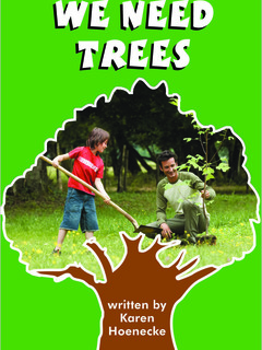 We Need Trees
