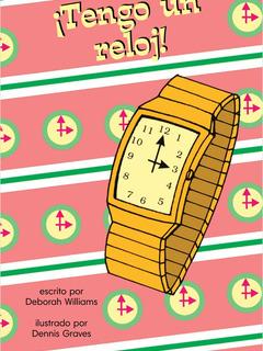 ¡Tengo un reloj!