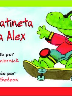 Una patineta para Alex