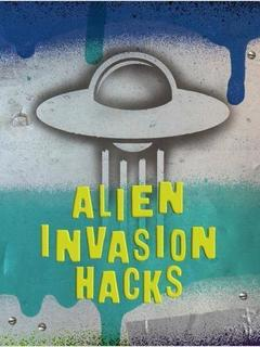 Alien Invasion Hacks