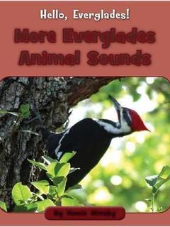 More Everglades Animal Sounds