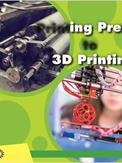 Printing Press to 3D Printing