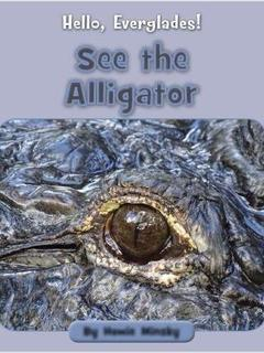 See the Alligator