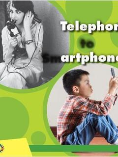 Telephone to Smartphones