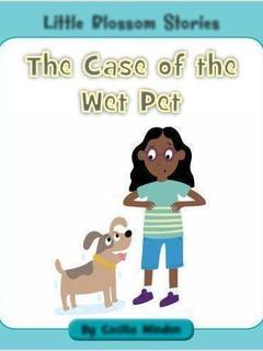 The Case of the Wet Pet