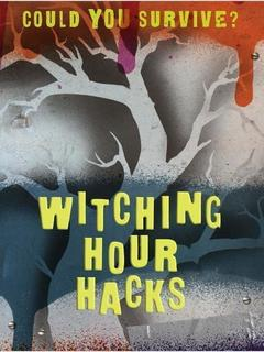 Witching Hour Hacks