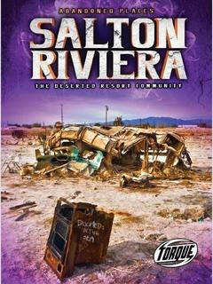 Salton Riviera: The Deserted Resort Community