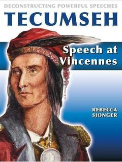 Tecumseh: Speech at Vincennes