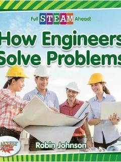 How Engineers Solve Problems