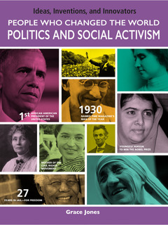 People Who Changed the World: Politics and Social Activism