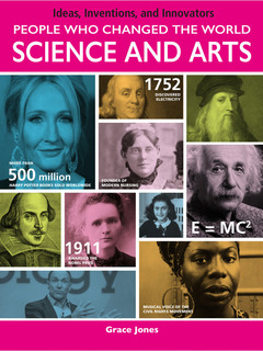 People Who Changed the World: Science and Arts