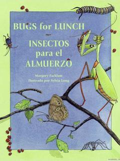 Bugs for Lunch / Insectos Para el Almuerzo