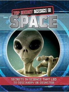 Top Secret Science in Space