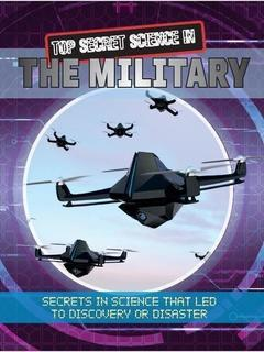 Top Secret Science in the Military