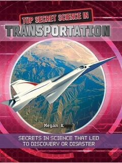 Top Secret Science in Transportation