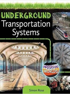 Underground Transportation Systems