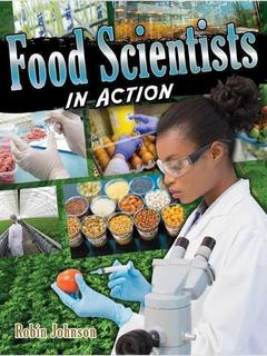 Food Scientists in Action