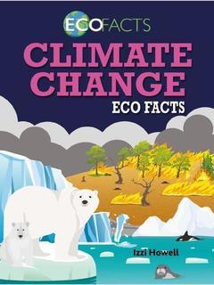 Climate Change Eco Facts