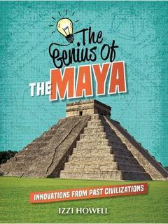 The Genius of the Maya